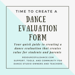 dance evaluation form for dance studio owners and dance teachers.