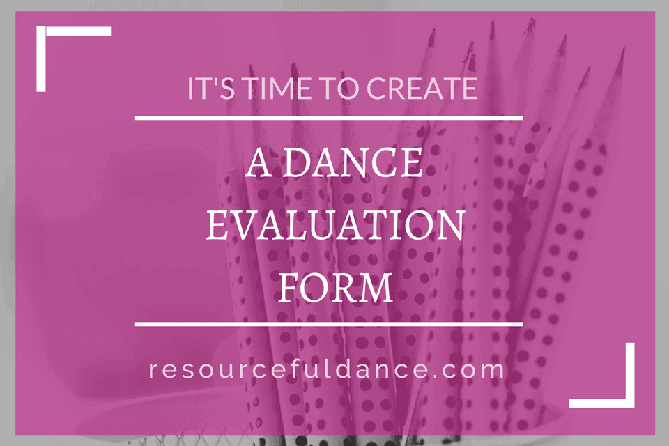 Why you do evaluations at your dance studio
