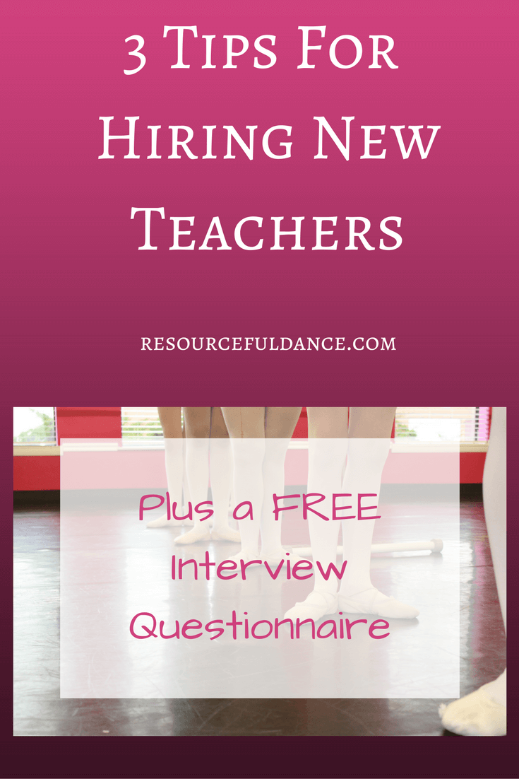 Great tips on hiring new dance teachers for studio owners. Includes a free interview questionnaire Love it!