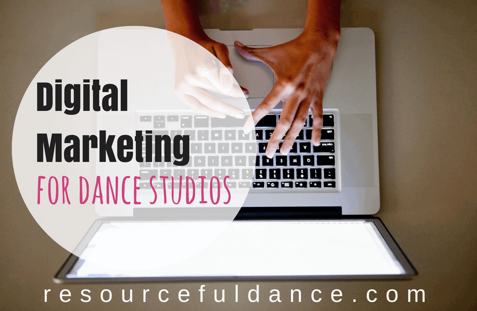 Digital Marketing For Dance Studios