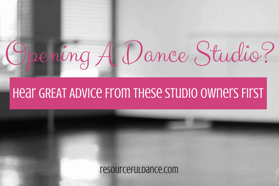 For all future dance studio owners, hear this great advice from dance studio owners!