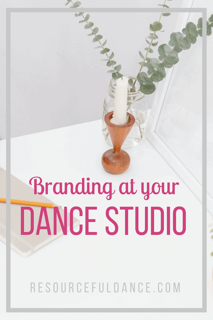 Branding at your dance studio